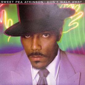 Sweet Pea Atkinson - Don't Walk Away