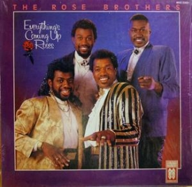 The Rose Brothers - Everthing's Coming Up Roses