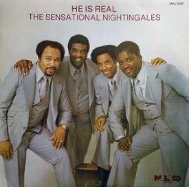 The Sensational Nightingales - He Is Real