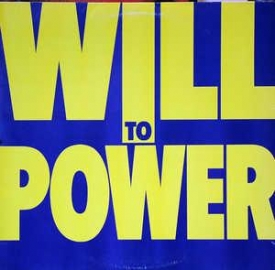 Will To Power - Will To Power