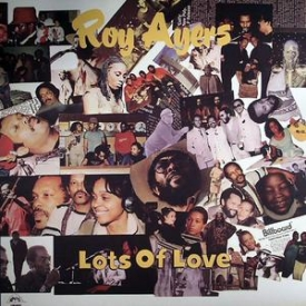 Roy Ayers - Lots Of Love