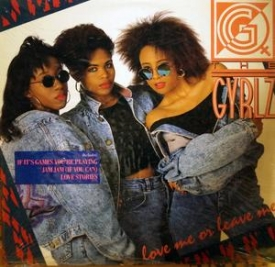 The Gyrlz - Love Me Or Leave Me