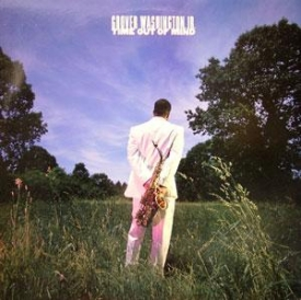 Grover Washington Jr - Time Out Of Mind