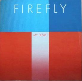 Firefly - My Desire