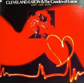 Cleveland Eaton & The Garden Of Eaton - Keep Love Alive