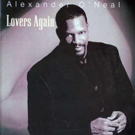 Alexander O' Neal - Lovers Again