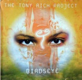 Tony Rich - Birdseye