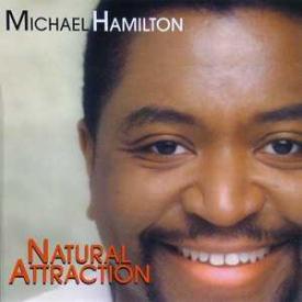 Michael Hamilton - Natural Attraction