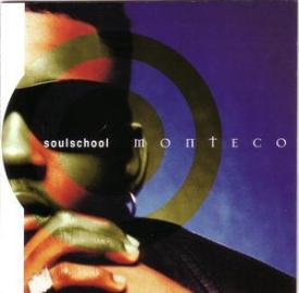 Monteco - Soulschool