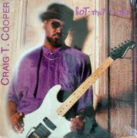Craig T. Cooper - Got That Thang