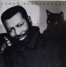 Teddy Pendergrass - A LITTLE MORE MAGIC