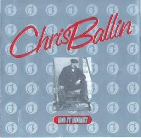 Chris Ballin - Do It Right