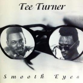Tee Turner - Smooth Eyes