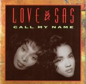 Love And Sas - Call My Name