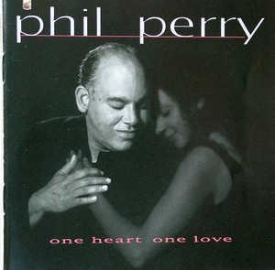 Phil Perry - One Heart, One Love