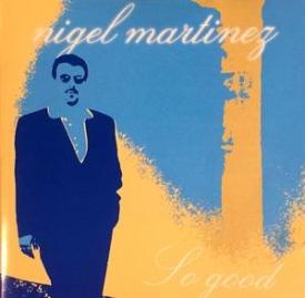 Nigel Martinez - So Good