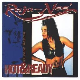 Raja-neé - Hot & Ready