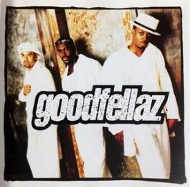 Goodfellaz - Goodfellaz