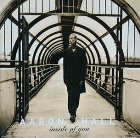 Aaron Hall - Inside Of You