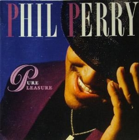 Phil Perry - Pure Pleasure