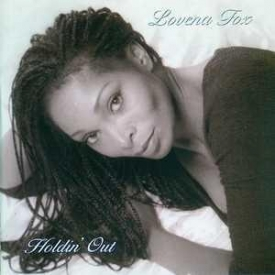Lovena Fox - Holdin' Out