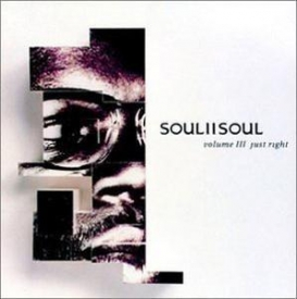 Soul Ii Soul - Vol. III: Just Right