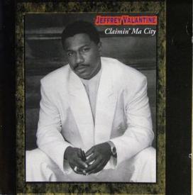 Jeffrey Valantine - Claimin' Ma City