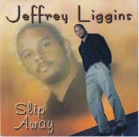 Jeffrey Liggins - Slip Away