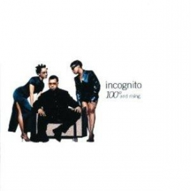 Incognito - 100 Degrees And Rising