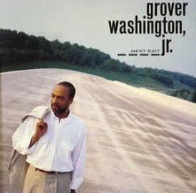 Grover Washington Jr - Next Exit