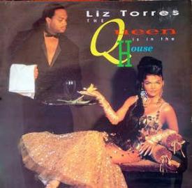 Liz Torres - The Queen Is In The House