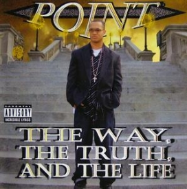 Point - The Way, The Truth, And The Life
