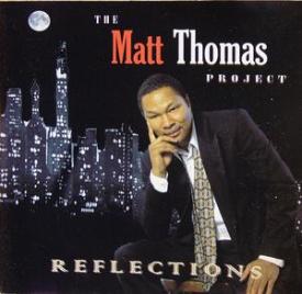 The Matt Thomas Project - Reflections
