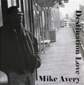 Mike Avery - Destination Love