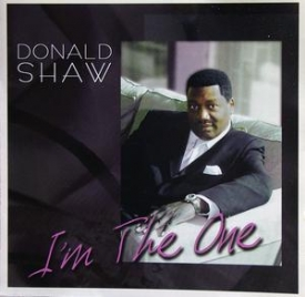 Donald Shaw - I'm The One