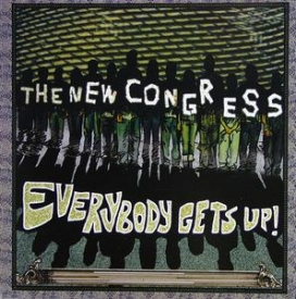 The New Congress - Everybody Gets Up!