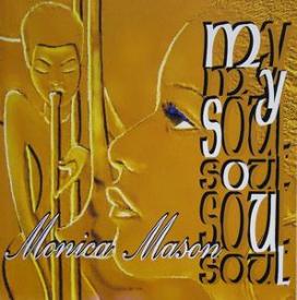Monica Mason - My Soul