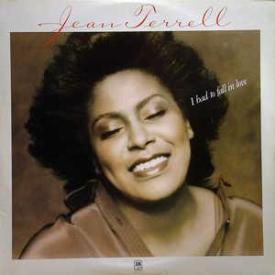 Jean Terrell - I Had To Fall In Love