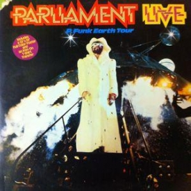 Parliament - Parliament Live - P Funk Earth Tour