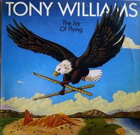 Tony Williams - The Joy Of Flying