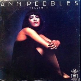 Ann Peebles - TelIin 'It