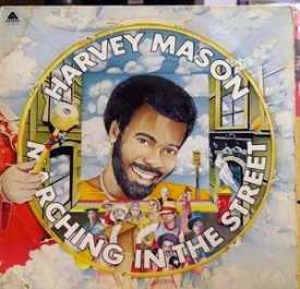 Harvey Mason - Marching In The Streets