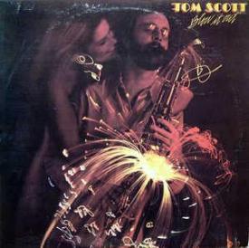 Tom Scott - Blow It Out