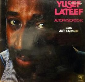 Yusef Lateef - Autophysiopsychic