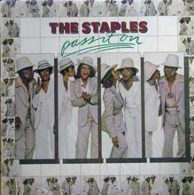 Staple Singers - Pass It On