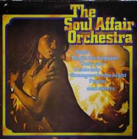 The Soul Affair Orchestra - The Soul Affair Orchestra