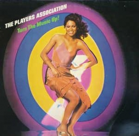Players Association - Turn The Music Up
