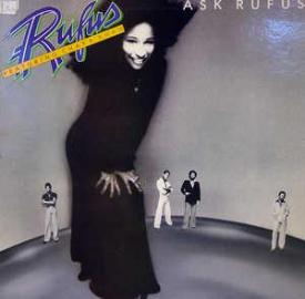 Rufus & Chaka Khan - Ask Rufus