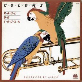Raul De Souza - Colors