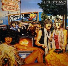 Houseband - Hot Enuff